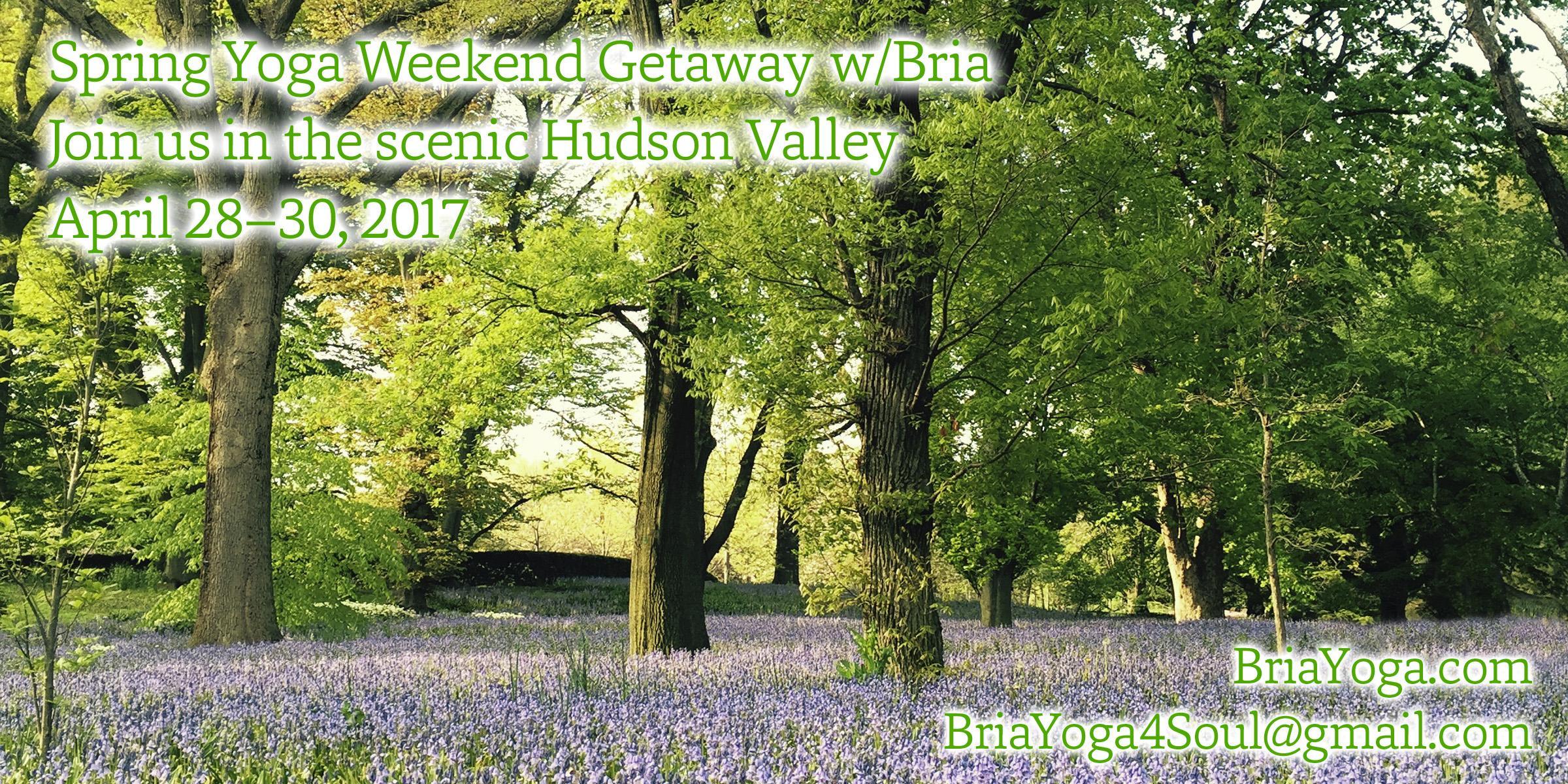 Spring Refresh Yoga Retreat Weekend in the Hu