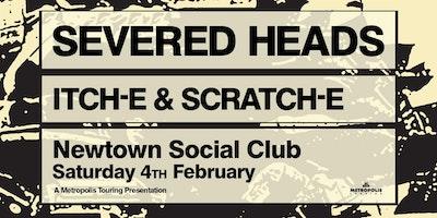 SEVERED HEADS & ITCH-E & SCRATCH-E