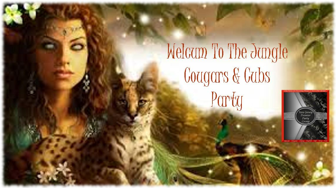 Welcum To The Jungle: Cougars & Cubs Party