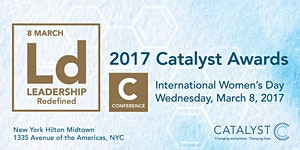 Catalyst Awards Conference -International Women's Day-...