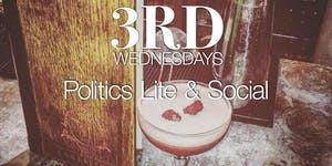 3rd Wednesdays - SA Politics Lite and Social - An...
