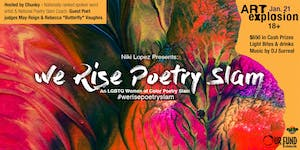 We Rise Poetry Slam- An LGBTQ Women of Color Poetry...