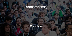 Codemotion Rome 2017 Workshop - Test Driven...
