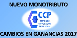 RECALCULANDO 2017: GANANCIAS, NUEVO MONOTRIBUTO,...