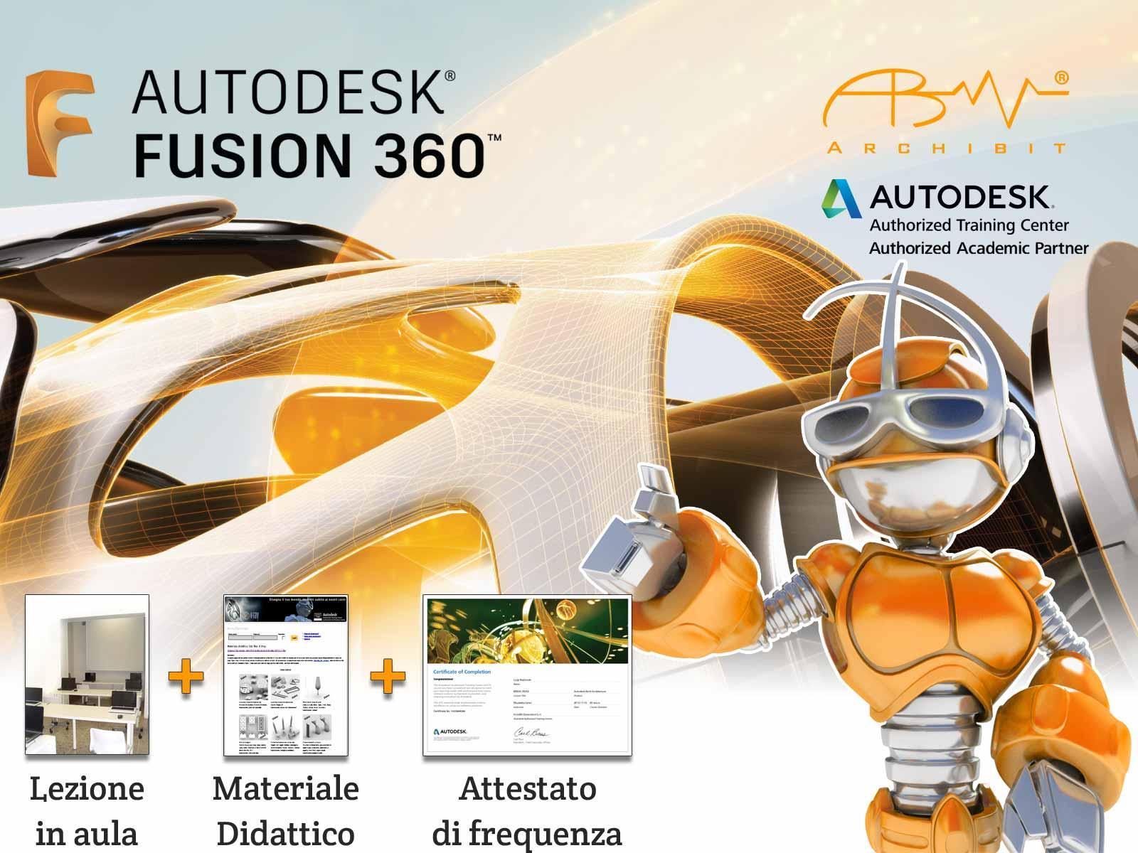 Workshop Autodesk Fusion 360 - ArchiBit Generation s.r.l. - Roma Nord