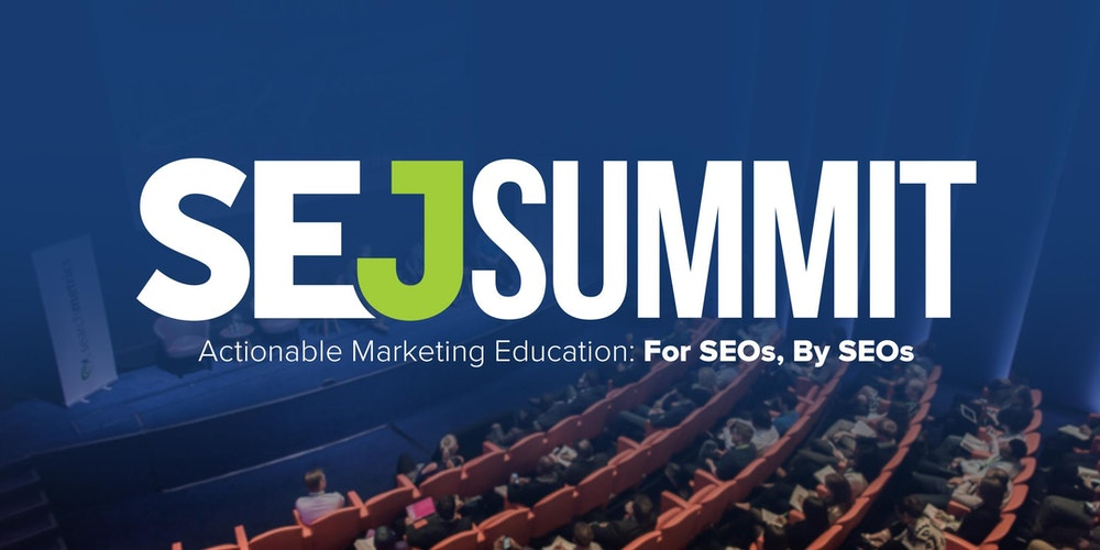 SEJ Summit Chicago 2017 - SEO/SEM Conference