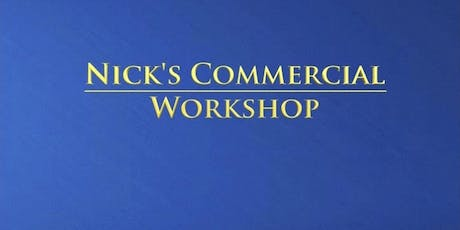 Nick's Commercial Workshop - Adult Class  tickets