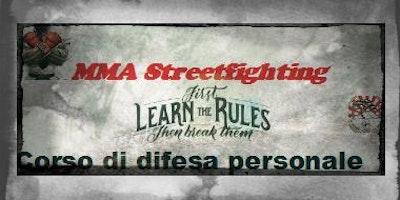 MMA Streetfighting - Lezione di prova