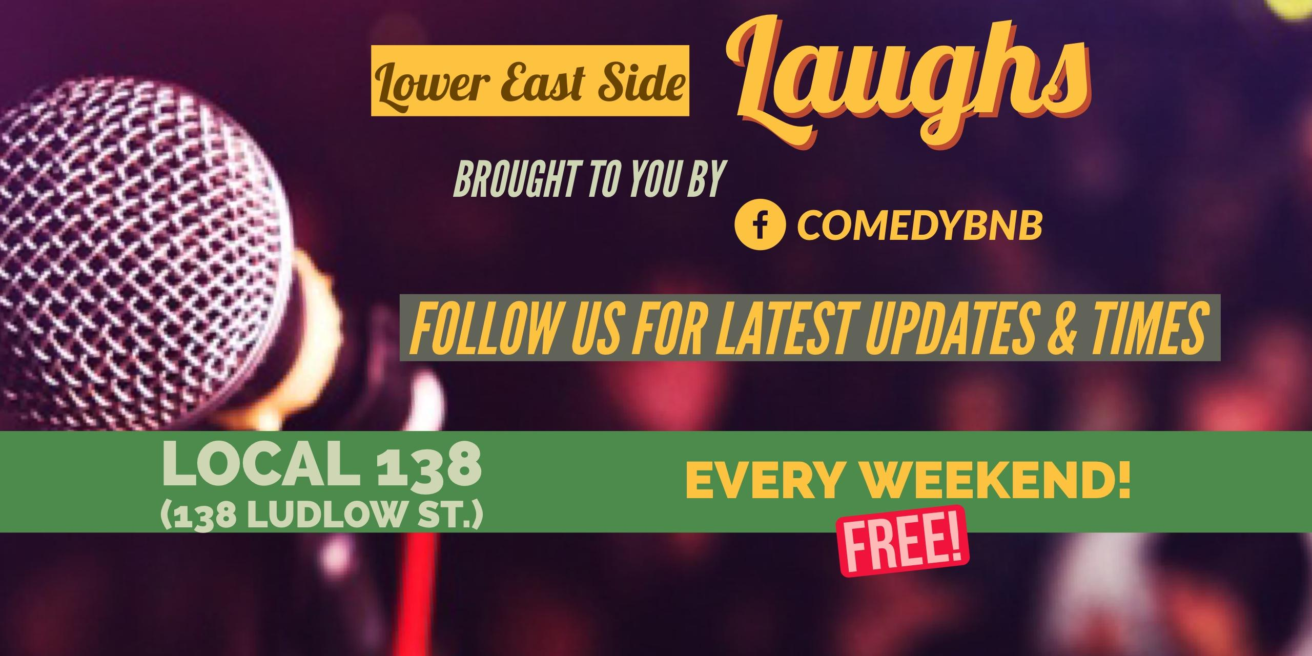 Lower East Side Laughs: FREE Comedy Show (Comedy BnB). Lower East Side Laughs: FREE Comedy Show (Comedy BnB)