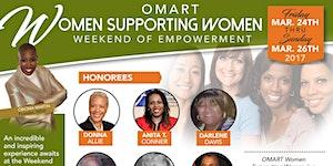 OMART Women Supporting Women Weekend of Empowerment Hon...