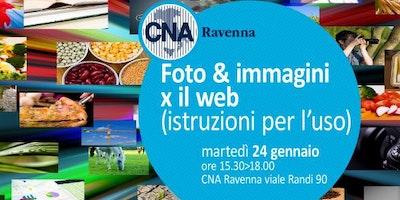 Foto & immagini X il web - istruzioni per l'uso