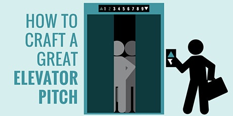 How to Craft a Great Elevator Pitch tickets