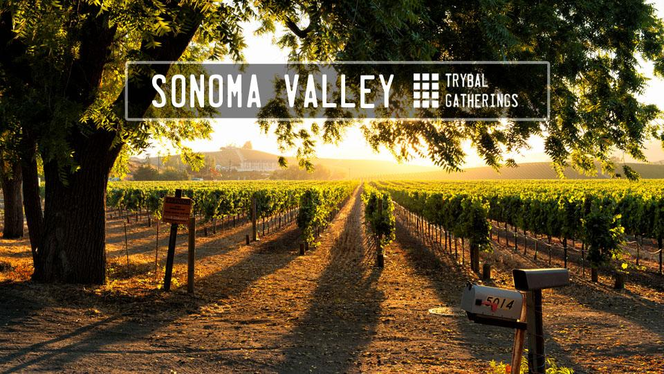 Trybal Gatherings: Sonoma Valley, CA