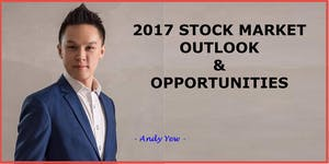 Stock Market Outlook and Opportunities 2017