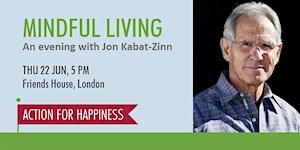 Mindful Living with Jon Kabat-Zinn