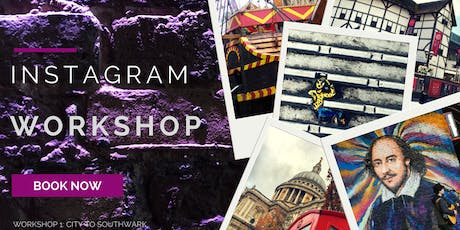 Instagram Workshop: City to Southwark tickets