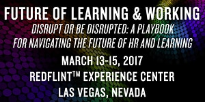 Future of Learning and Working - March 2017 in Las...