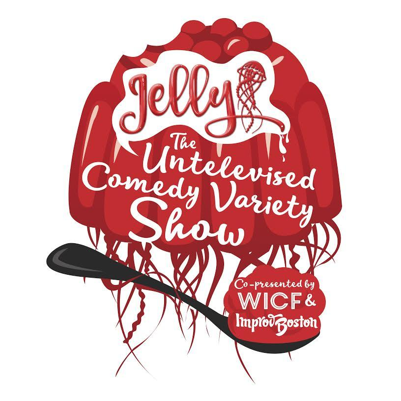 Jelly: The Untelevised Comedy Variety Show
