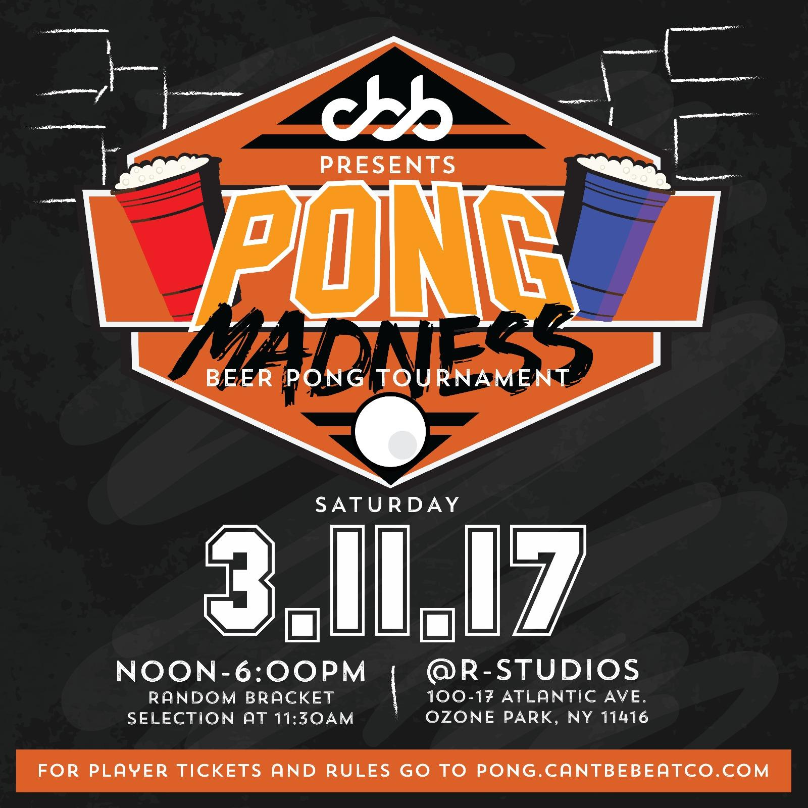 Can't Be Beat, Co. - Pong Madness Beer Pong Tournament 2017