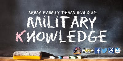 What you you Know, and What you Don't Know-Army Knowledge - Army Family Team Building (AFTB) Level K.1-K.10