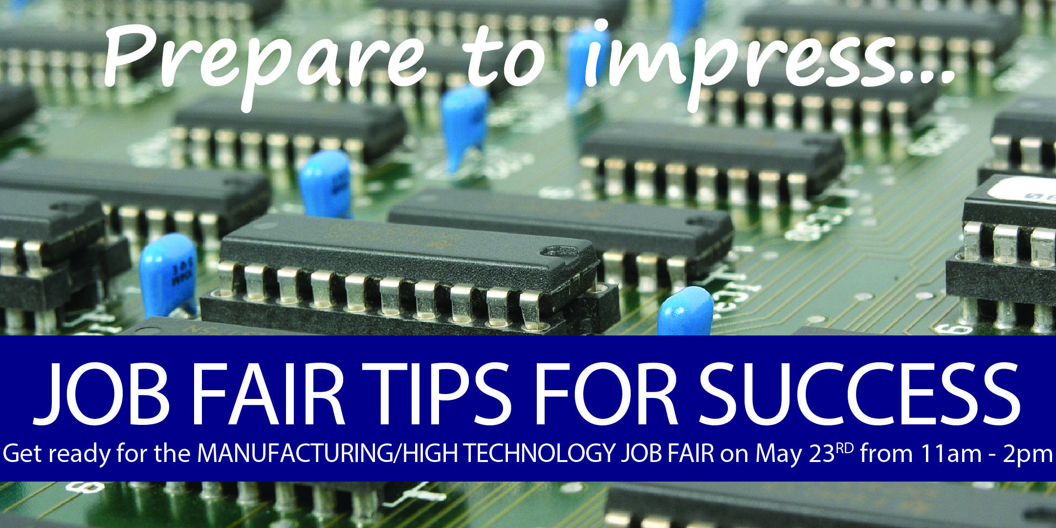job fair tips for success manufacturing high technology sonoma job fair tips for success manufacturing high technology