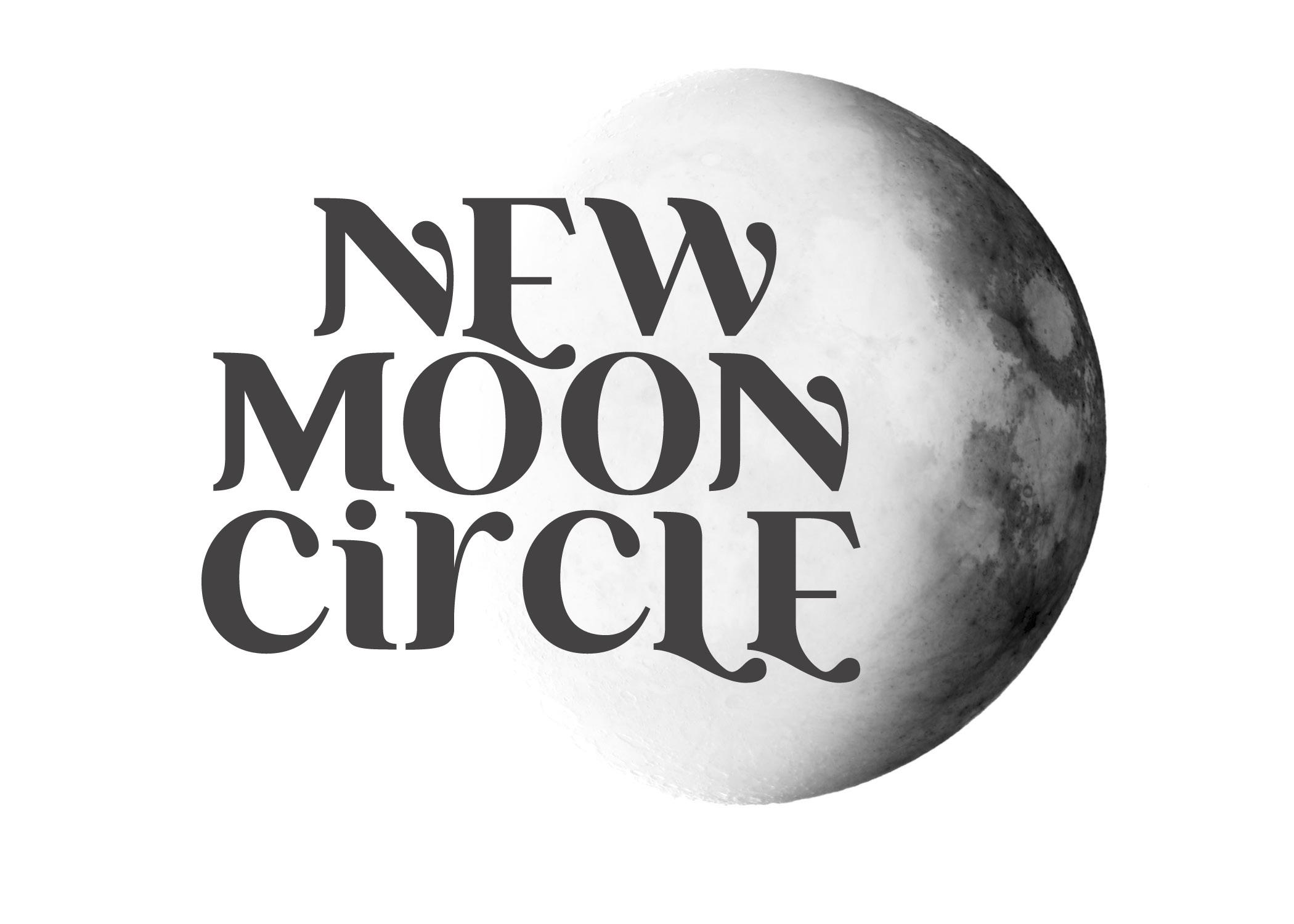 New Moon Circle: Confidence and Commanding At