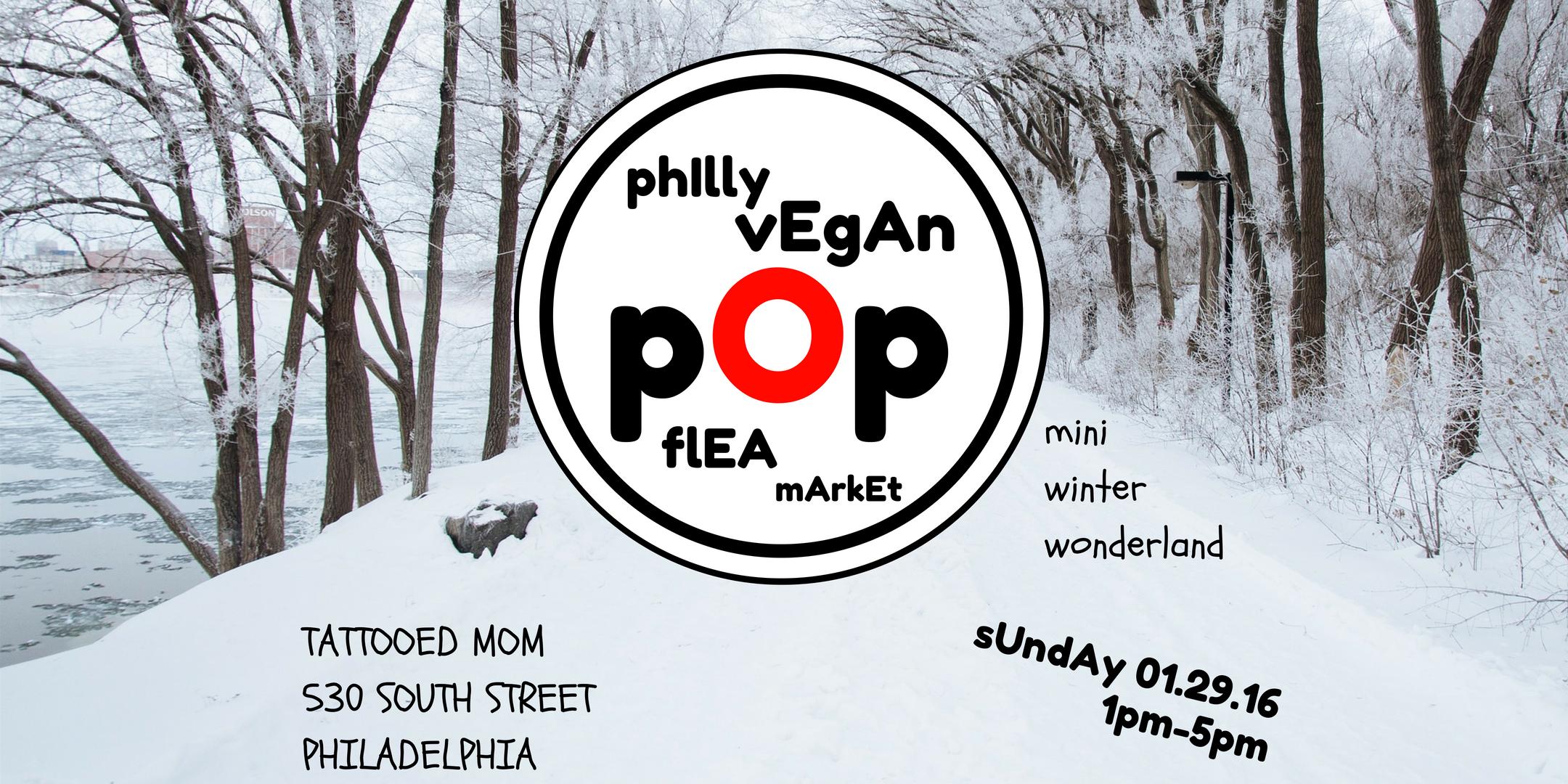 Philly Vegan Pop Flea - Mini WInter Wonderlan