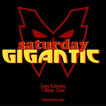 SATURDAY GIGANTIC - Comedy Show