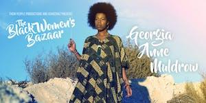 The Black Women's Bazaar | Georgia Anne Muldrow