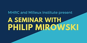 A seminar with Philip Mirowski
