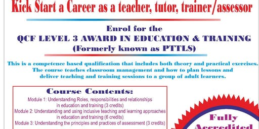 3 DAY FAST TRACK PTLLS COURSE-  LEVEL 3 AWARD IN EDUCATION AND TRAINING (NEW PTLLS)-CLASSROOM, ONE-TO-ONE, OR DISTANCE LEARNING