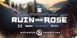 """MSP Films """"Ruin & Rose"""" - Verbier Premiere 13.02.17"""