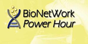 BioNetWork Power Hour