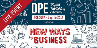 Digital Publishing Explorers - New ways for business - LIVE