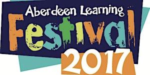 Aberdeen Learning Festival 2017
