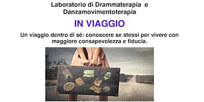 """Laboratorio di Drammaterapia e Danzamovimentoterapia """"IN VIAGGIO"""""""