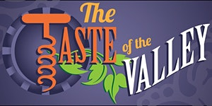 The Taste of the Valley, 18th Annual Food, Wine,...