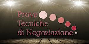 Prove Tecniche di Negoziazione® - È di scena il...
