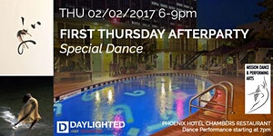 First Thursday Afterparty Special Dance by Daylighted