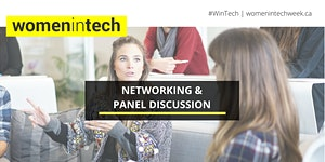 Women in Tech Toronto: Networking and Panel Discussion