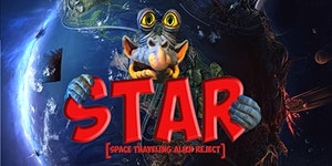 STAR [Space Traveling Alien Reject] World Premiere