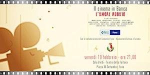 Il cinema in banca: L'AMORE RUBATO