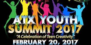 "Free - ATX Youth Summit 2017:  ""A Celebration Teen of..."