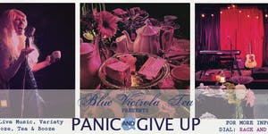PANIC & GIVE UP WITH ROSIN COVEN & VICTORIA AND THE...