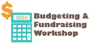 Budgeting & Fundraising Workshop