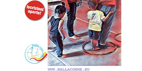 Corso per educatori percorso pedagogico-motorio BALLA CON ME 2019 biglietti