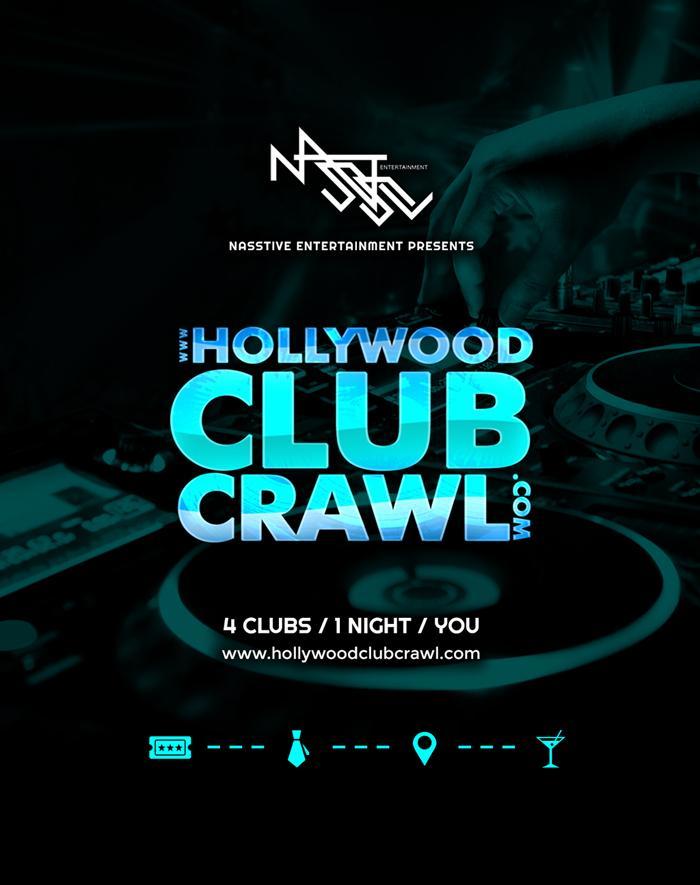 Hollywood Club Crawl. Hollywood Club Crawl