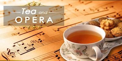Tea and Opera Experience