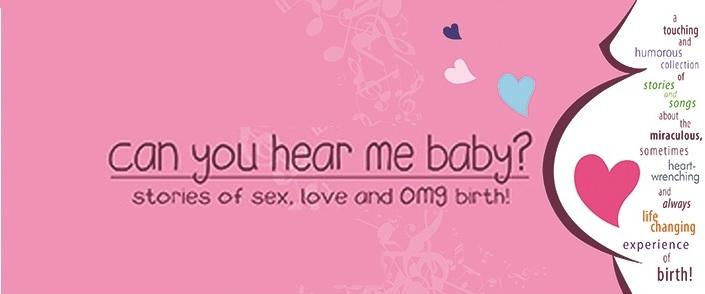 Can You Hear Me Baby?: Stories of Love, Sex,