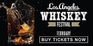 Los Angeles Magazine's Whiskey Festival 2017